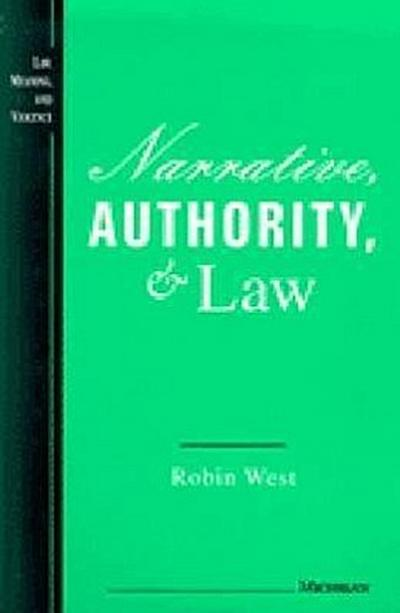 Narrative, Authority, and Law