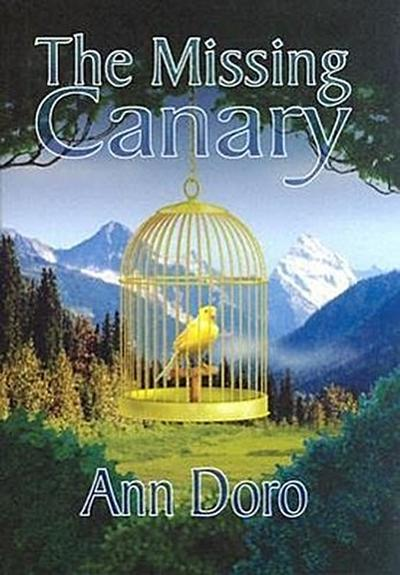The Missing Canary: Toot Sweet Mysteries
