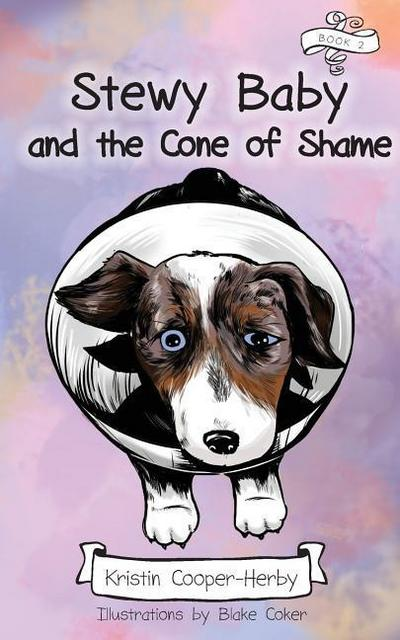 STEWY BABY & THE CONE OF SHAME