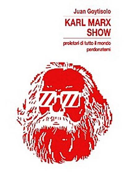 Karl Marx Show
