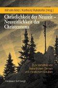 Christlichkeit der Neuzeit - Neuzeitlichkeit  ...