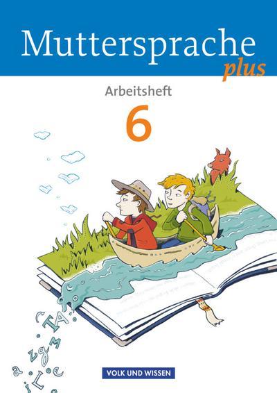 Muttersprache plus - Allgemeine Ausgabe 2012 für Berlin, Brandenburg, Mecklenburg-Vorpommern, Sachsen-Anhalt, Thüringen - 6. Schuljahr