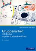 Gruppenarbeit mit Kindern psychisch kranker E ...