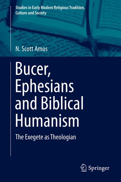 Bucer, Ephesians and Biblical Humanism