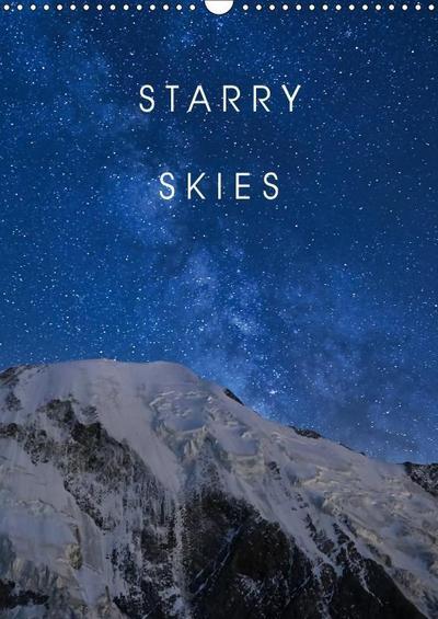 Starry Skies (Wall Calendar 2019 DIN A3 Portrait)