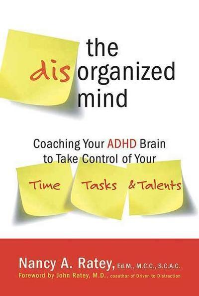 The Disorganized Mind