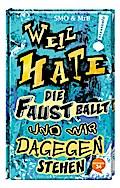 Weil Hate die Faust ballt und wir dagegenstehen; Ill. v. Staar, Katharina; Deutsch