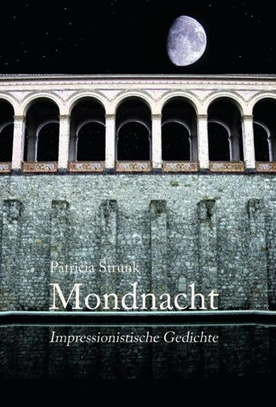 Mondnacht - Impressionistische Gedichte