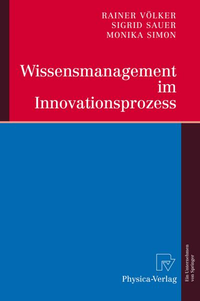 Wissensmanagement im Innovationsprozess