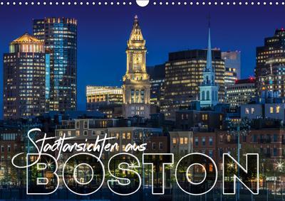 Stadtansichten aus Boston (Wandkalender 2019 DIN A3 quer)