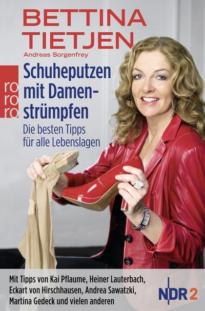 Schuheputzen mit Damenstrümpfen: Die besten Tipps für alle Lebenslagen