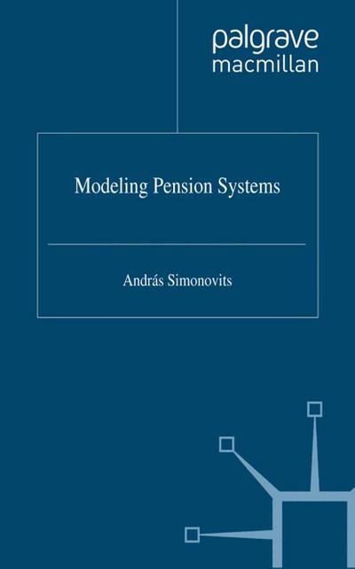 Modelling Pension Systems