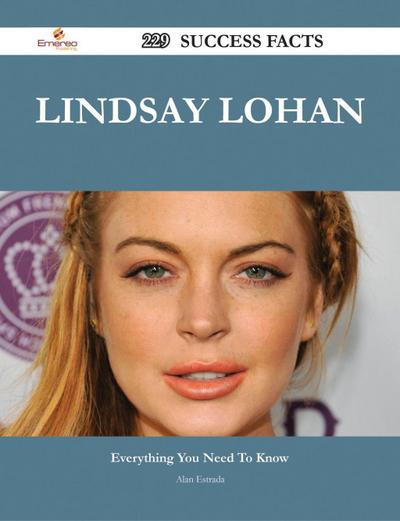 Lindsay Lohan 229 Success Facts - Everything you need to know about Lindsay Lohan