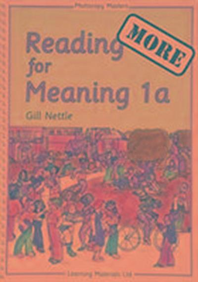 More Reading for Meaning