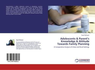 Adolescents & Parent's Knowledge & Attitude Towards Family Planning