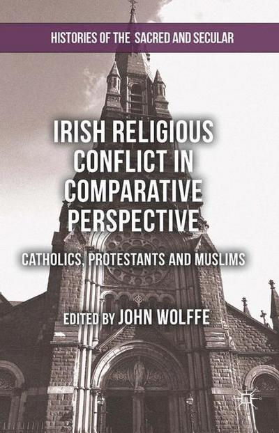 Irish Religious Conflict in Comparative Perspective