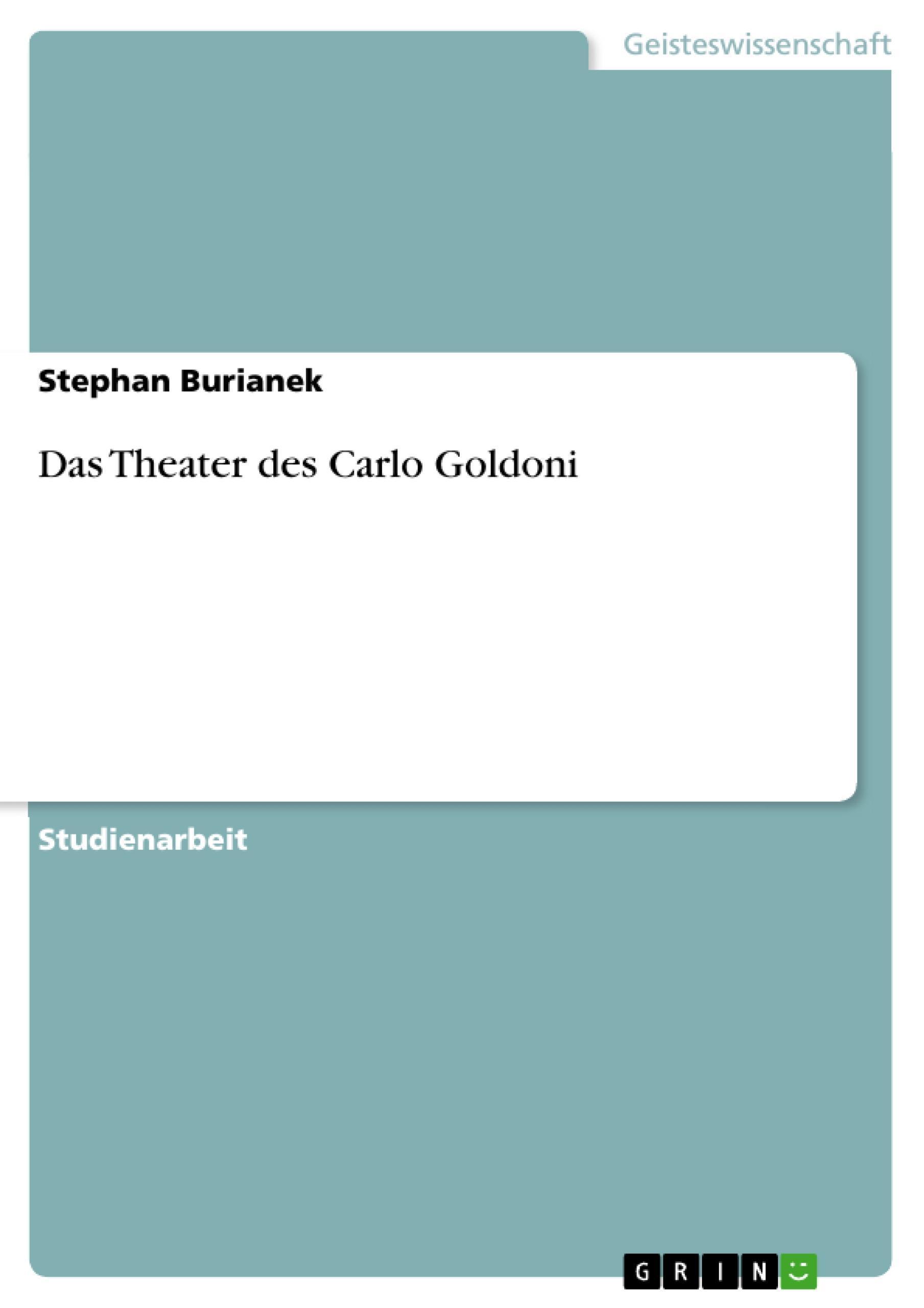Das Theater des Carlo Goldoni Stephan Burianek