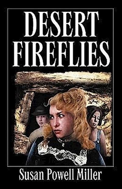 Desert Fireflies