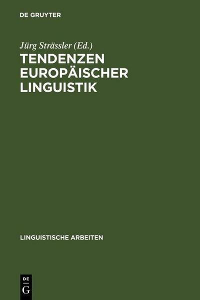 Tendenzen europäischer Linguistik