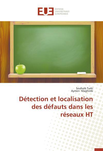 Détection et localisation des défauts dans les réseaux HT
