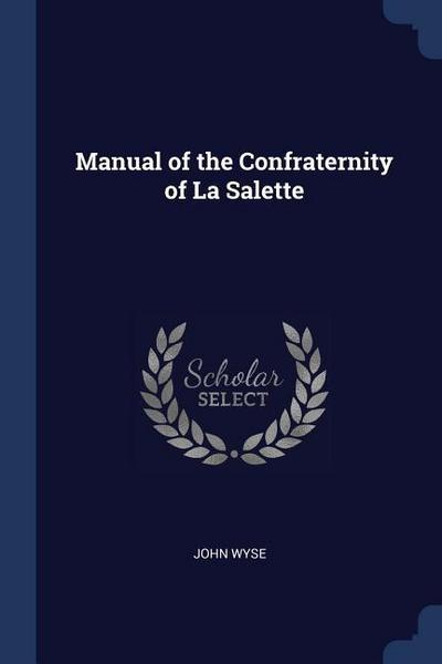 Manual of the Confraternity of La Salette