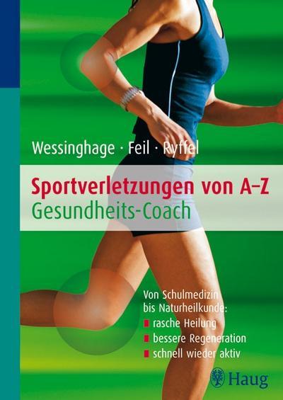 Sportverletzungen von A - Z: Gesundheitscoach