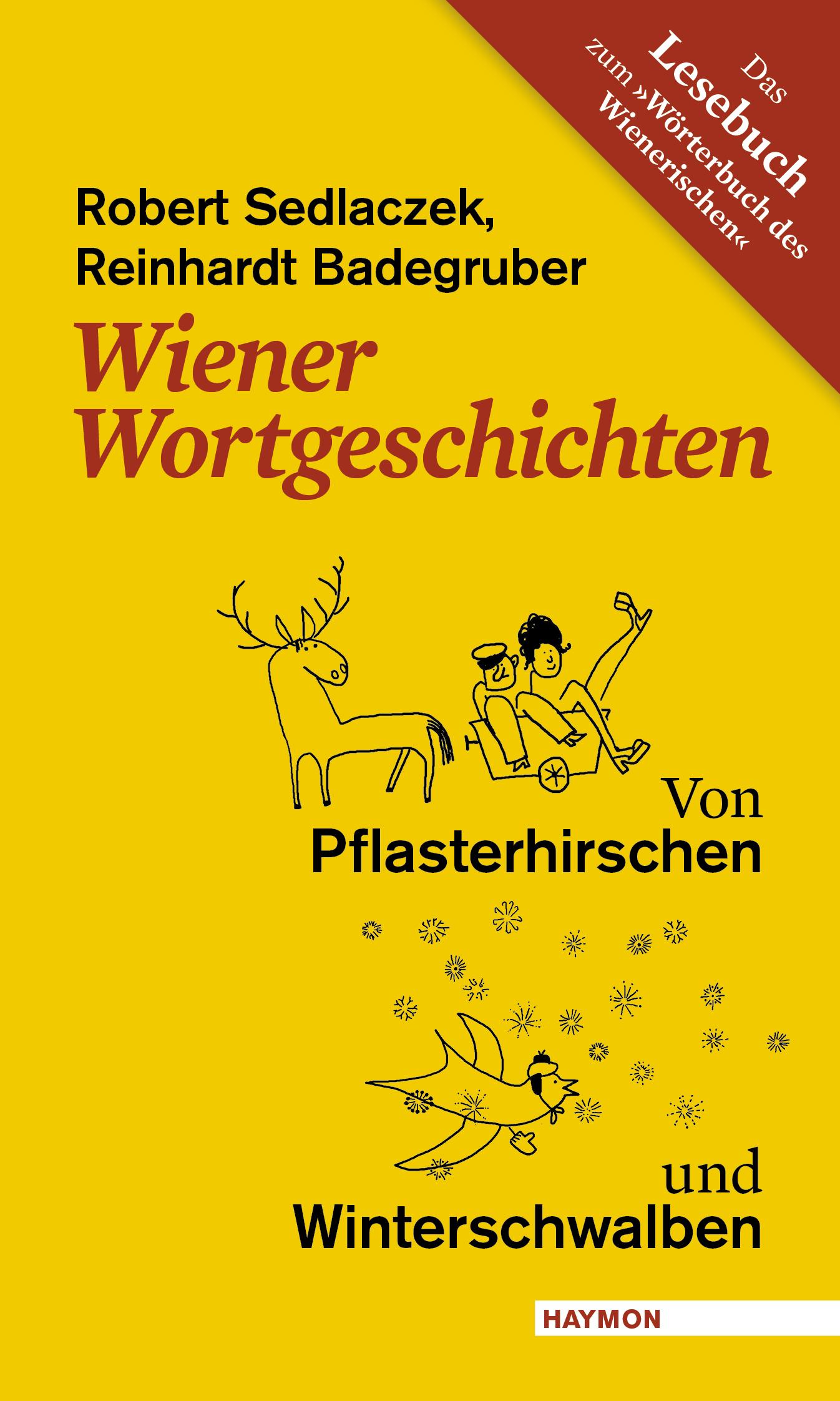 Wiener Wortgeschichten Robert Sedlaczek