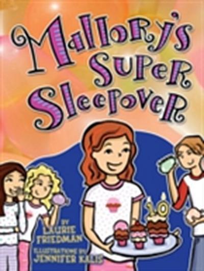 #16 Mallory's Super Sleepover