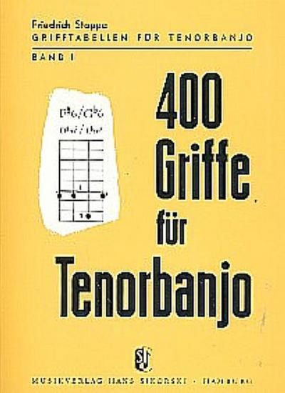 400 Griffe : für Tenorbanjo