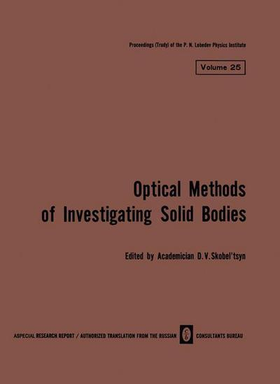 Volume 25: Optical Methods of Investigating Solid Bodies