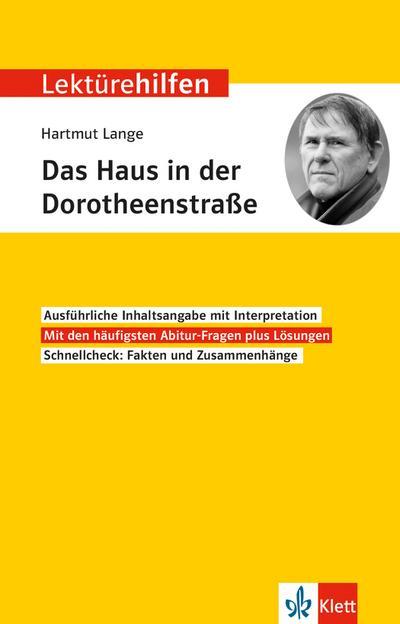 """Lektürehilfen Hartmut Lange """"Das Haus in der Dorotheenstraße"""""""