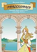 Mein geniales Malbuch: Prinzessinnen - Jana Moskito