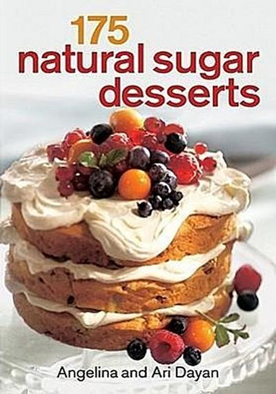 175 Natural Sugar Desserts