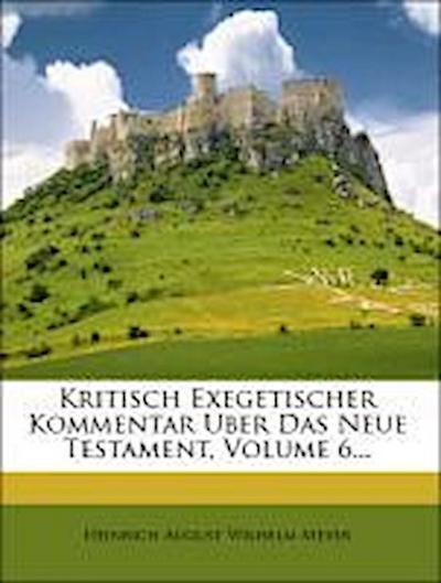 Kritisch exegetischer Kommentar über das Neue Testament, Dritte Auflage, Sechste Abtheilung
