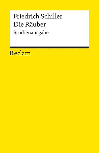 Die Räuber: Studienausgabe (Reclams Universal-Bibliothek)