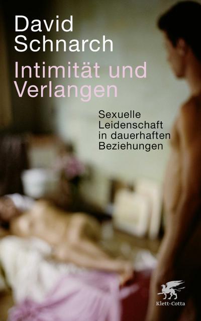 Intimität und Verlangen
