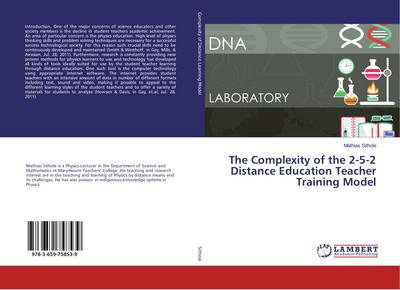 The Complexity of the 2-5-2 Distance Education Teacher Training Model