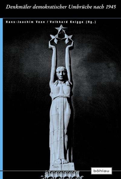 Denkmäler demokratischer Umbrüche nach 1945