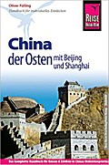 Reise Know-How China - der Osten mit Beijing und Shanghai