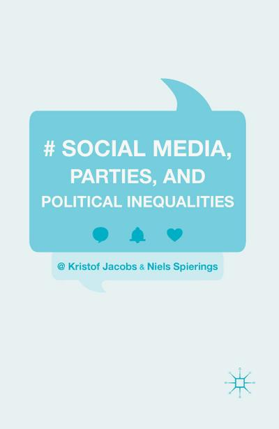 Social Media, Parties, and Political Inequalities