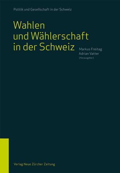Wahlen und Wählerschaft in der Schweiz (Politik und Gesellschaft in der Schweiz)