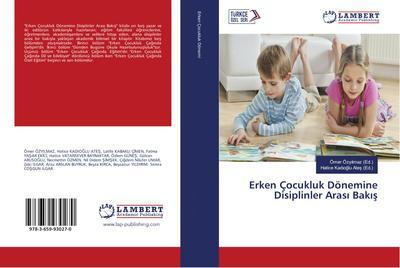 Erken Çocukluk Dönemine Disiplinler Arasi Bakis