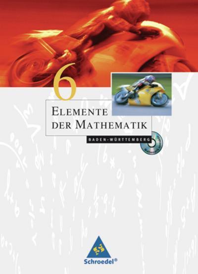 Elemente der Mathematik 6. Schülerband. Baden-Württemberg