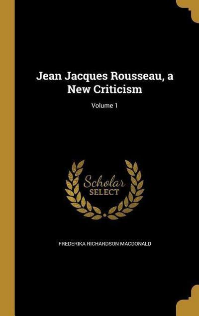 JEAN JACQUES ROUSSEAU A NEW CR