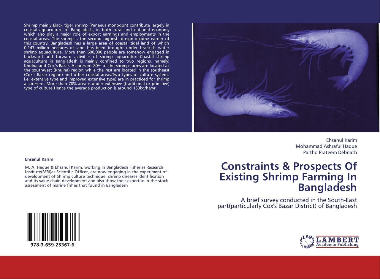 Constraints & Prospects Of Existing Shrimp Farming In Bangla ... 9783659253676