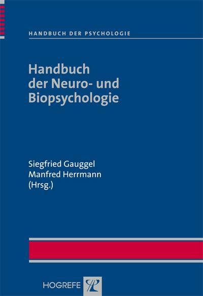 Handbuch der Neuro- und Biopsychologie