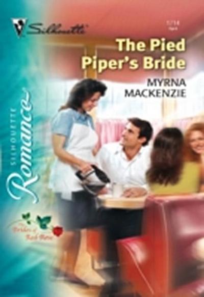 Pied Piper's Bride (Mills & Boon Silhouette)