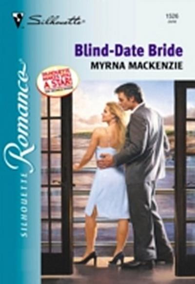 Blind-date Bride (Mills & Boon Silhouette)