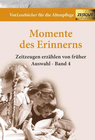 Momente des Erinnerns. Bd.4