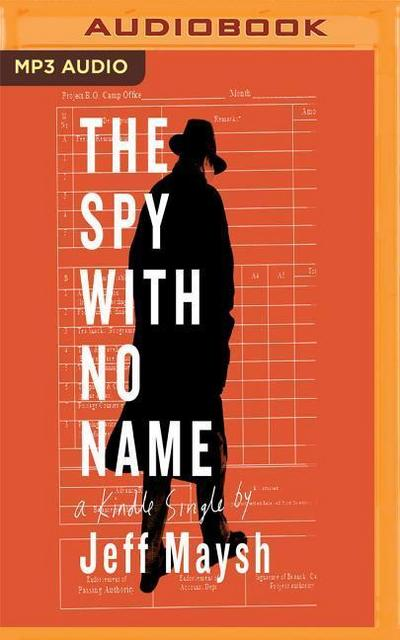 The Spy with No Name